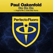 Bla Bla Bla de Paul Oakenfold