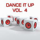 Dance It Up, Vol. 4 by Various Artists