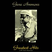 Gene Ammons Greatest Hits (All Tracks Remastered) de Gene Ammons