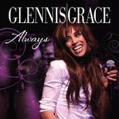 Always von Glennis Grace