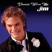 Dance With Me by Jim