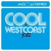 Cool Jazz & Westcoast Jazz von Various Artists
