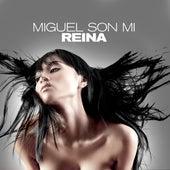 Miguel Son Mi by Reina