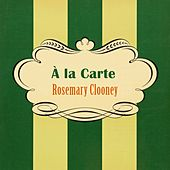 À La Carte by Rosemary Clooney