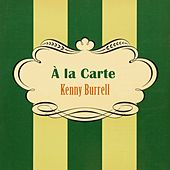À La Carte von Kenny Burrell