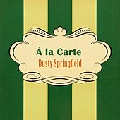À La Carte de Dusty Springfield