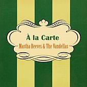 À La Carte von Martha and the Vandellas