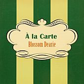 À La Carte by Blossom Dearie