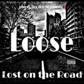 Lost On the Road de Loose