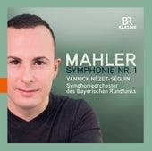 Mahler: Symphony No. 1 in D Major von Symphonie-Orchester des Bayerischen Rundfunks