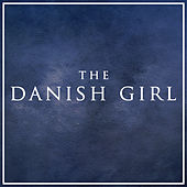 The Danish Girl by L'orchestra Cinematique