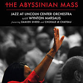 The Abyssinian Mass de Jazz At Lincoln Center Orchestra