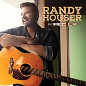Fired Up de Randy Houser