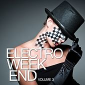 Electro Weekend, Vol. 3 de Various Artists
