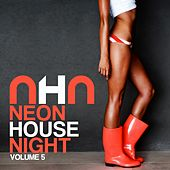 Neon House Night, Vol. 5 de Various Artists