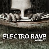 Electro Rave, Vol. 2 by Various Artists