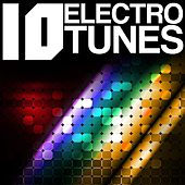 10 Electro House Tunes, Vol. 2 de Various Artists