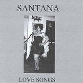 Love Songs by Santana