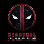 Deadpool (Original Motion Picture Soundtrack) von Junkie XL