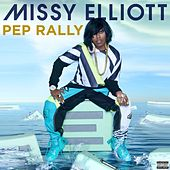 Pep Rally by Missy Elliott
