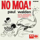 No Moa! de Paul Walden