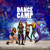 Dance Camp (Original Motion Picture Soundtrack) de Various Artists