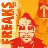 Freaks Present - Let's Do It Again, Pt. 2 by FREAKS