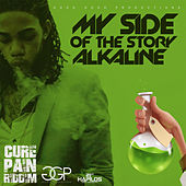 My Side of the Story - Single von Alkaline