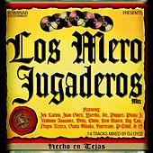 Los Mero Jugaderos by Various Artists