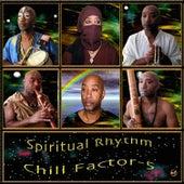 Spiritual Rhythm by Chill Factor 5