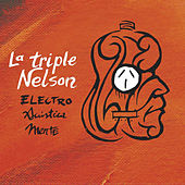 Electro Acustica Mente de La Triple Nelson