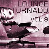 Lounge Tornado, Vol. 9 - EP von Various Artists