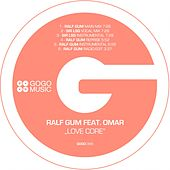 Love Core by Ralf Gum