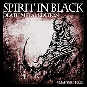Spirit in Black, Chapter Three (Death Metal Edition) de Various Artists