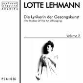 Die Lyrikerin der Gesangskunst, Vol. 2 de Lotte Lehmann