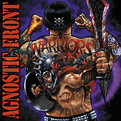 Warriors (Tour Edition) by Agnostic Front