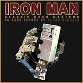 Iron Man (As Made Famous By Black Sabbath) by Classic Rock Masters