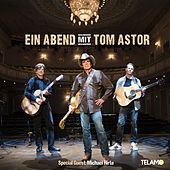 Ein Abend mit Tom Astor by Tom Astor