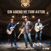 Ein Abend mit Tom Astor von Tom Astor