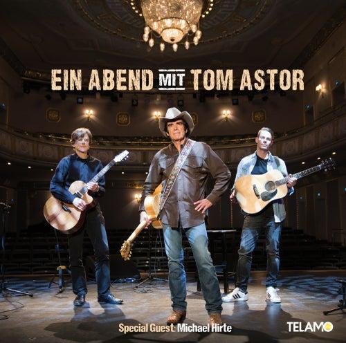 Ein Abend mit Tom Astor de Tom Astor