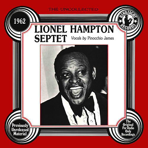 The Uncollected: Lionel Hampton Septet by Lionel Hampton