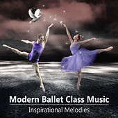 Modern Ballet Class Music - Inspirational Melodies for Contemporary Ballet School Dance, Instrumental Music for Ballet Exercises de Bielsko Baroque Chamber Academy