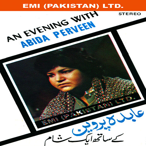 An Evening With Abida Perveen by Begum Abida Parveen