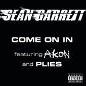 Come On In by Sean Garrett