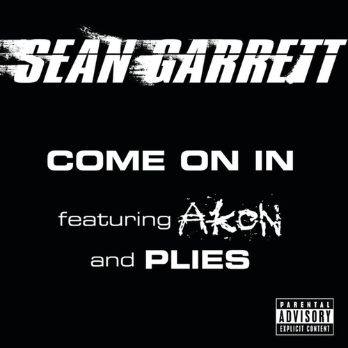 Come On In by Sean Garrett