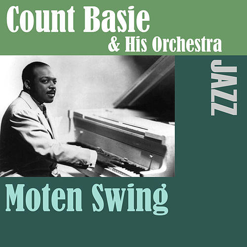 Moten Swing by Count Basie