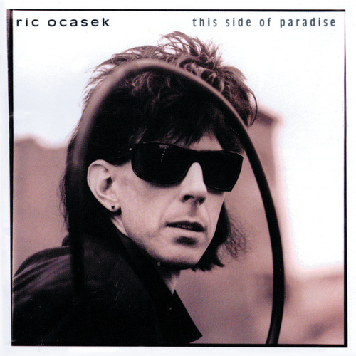 This Side of Paradise by Ric Ocasek