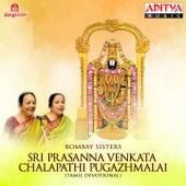 Sri Prasanna Venkata Chalapathi Pugazhmalai by Bombay Sisters