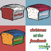 Christmas At the Foodbank by Dodgy