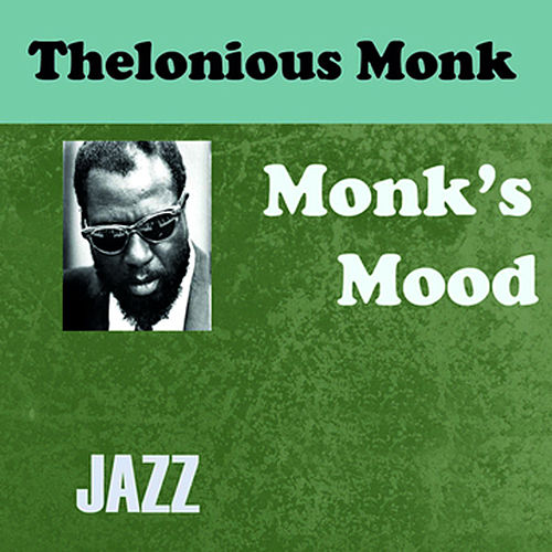 Monks Mood by Thelonious Monk